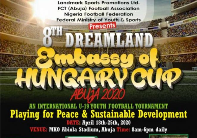 Registration For 8th Dreamland/Embassy Of Hungry Cup Announced