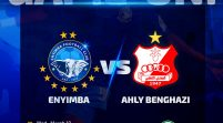 Enyimba Begin Confederation Cup Group Campaign Against Ahli Benghazi